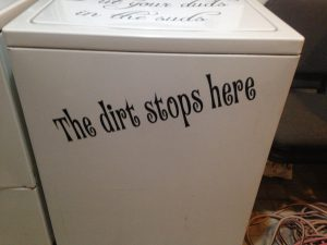dirt stops here removable wall decal