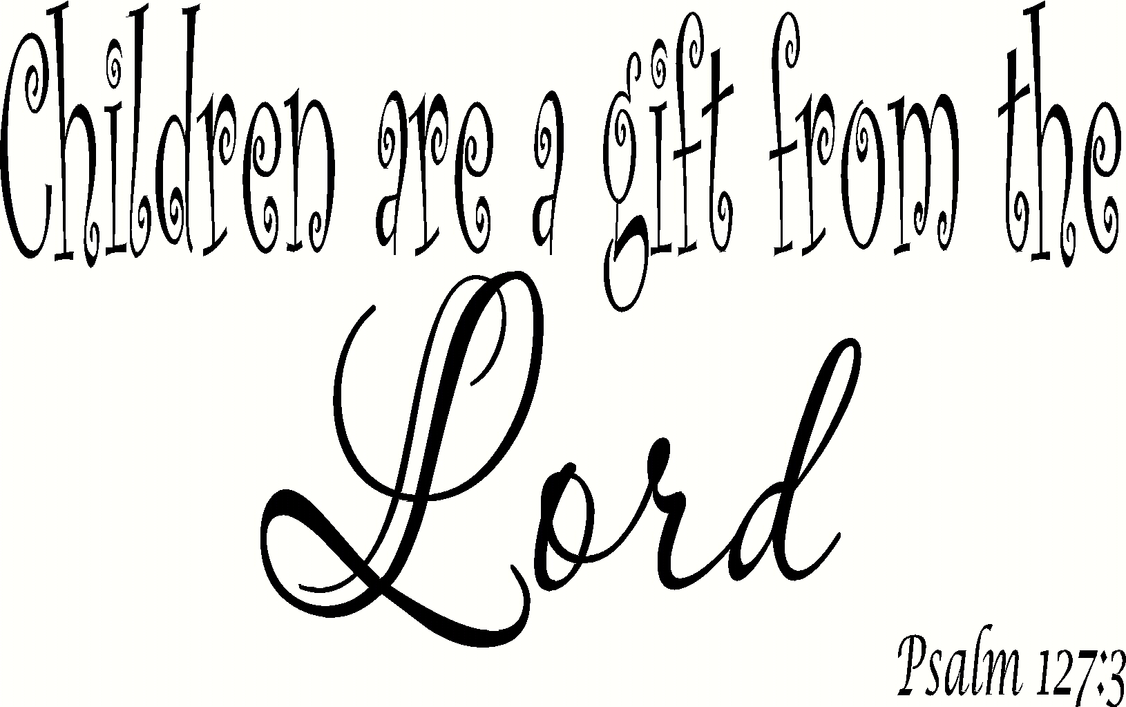 Psalm 127:3 V2 Bible Verse Wall Decal Image