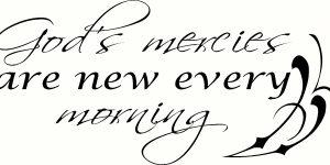God's Mercies Are New Every Morning Wall Art
