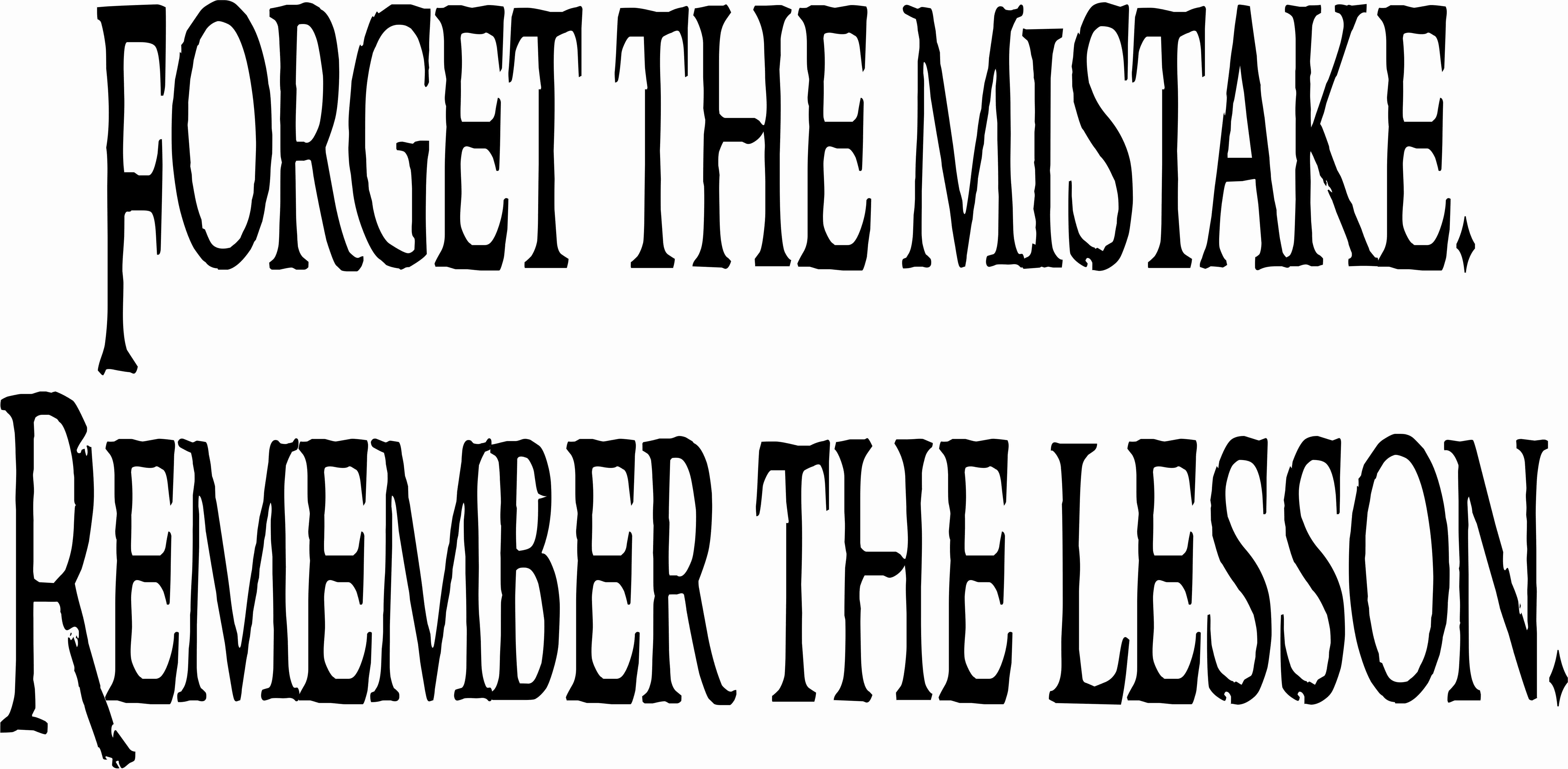 Forget The Mistake ~ Instructional Vinyl Decal