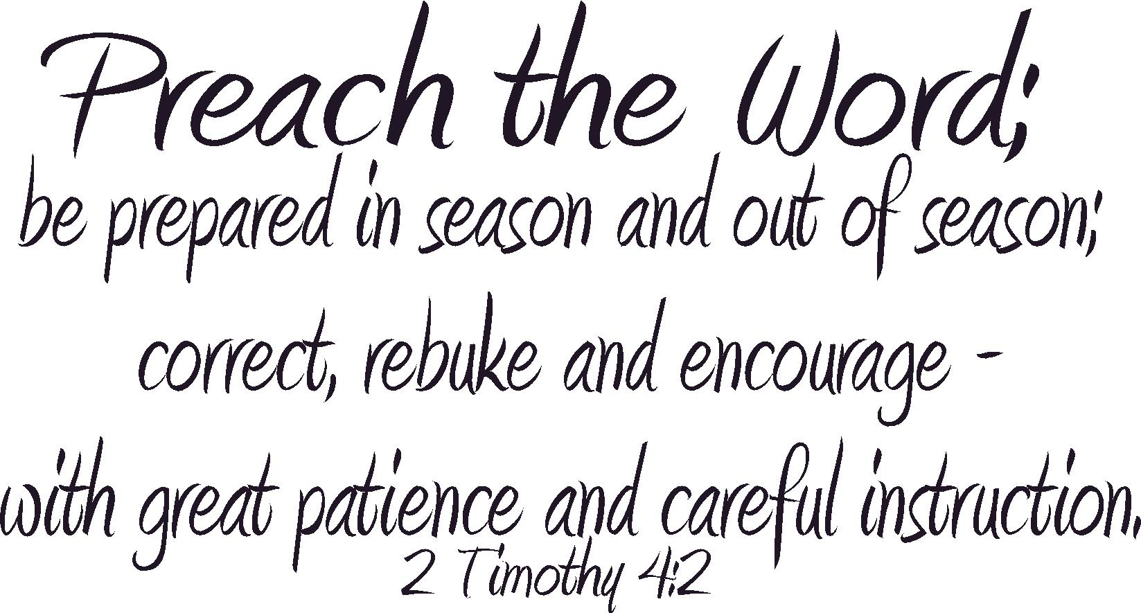 2 Timothy 4:2 Inspirational Bible Verses Wall Decals