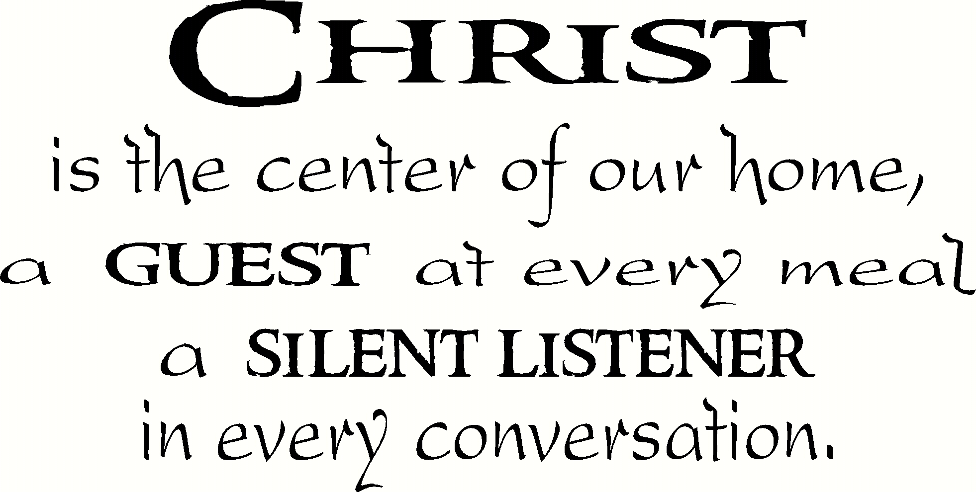 Christ is the Center Vinyl Wall Quote