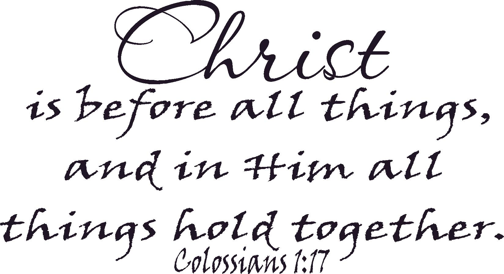 Colossians 1:17 Inspirational Bible Verses Wall Decals