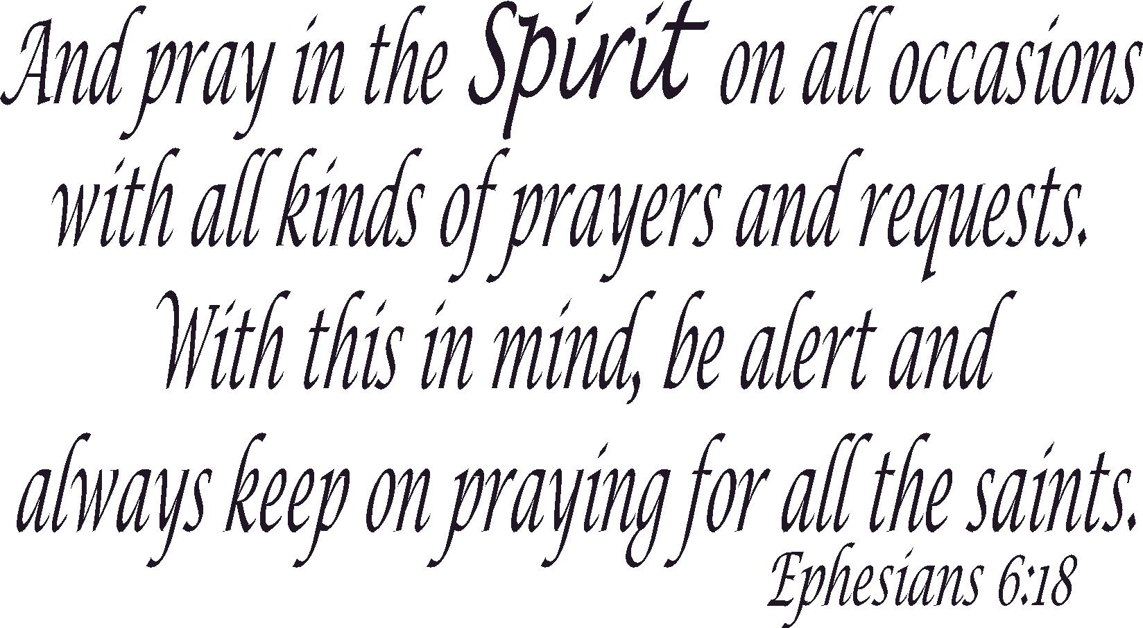Ephesians 6:18 Inspirational Bible Quotes Wall Decal