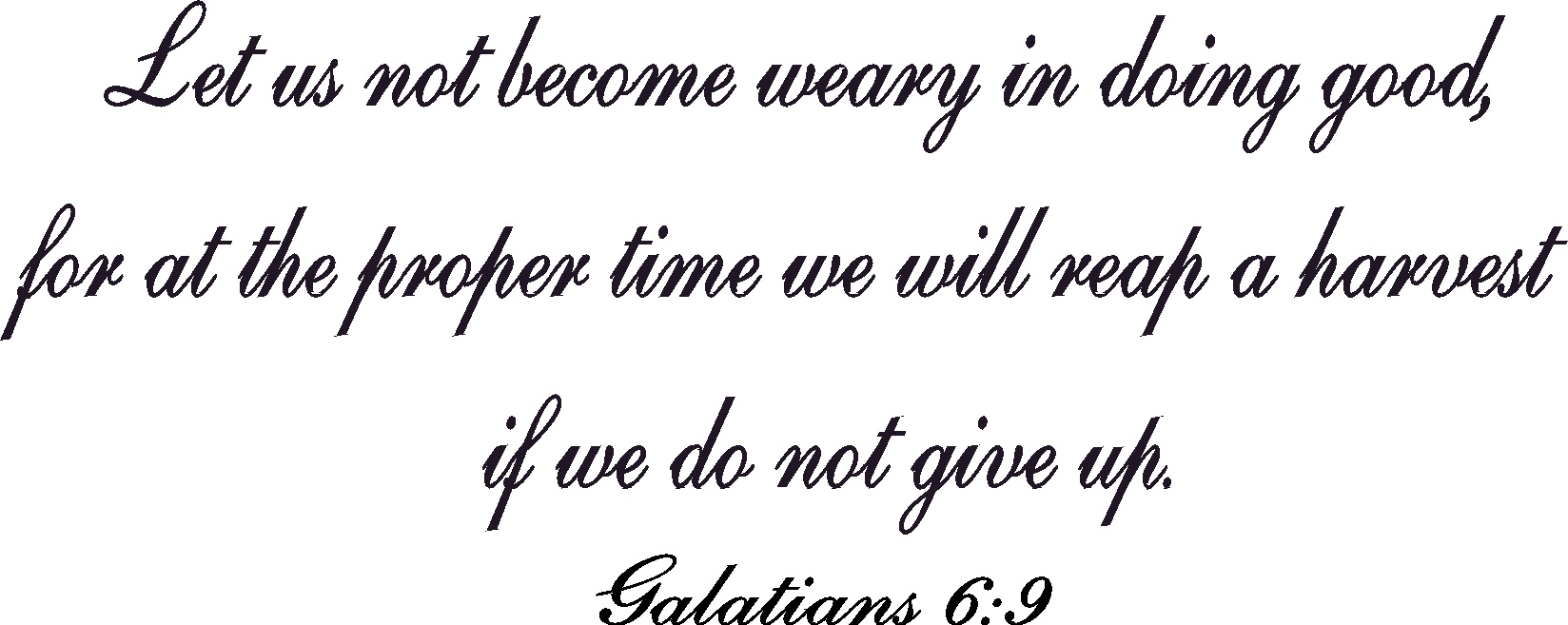 Galatians 6:9 Christian Wall Art