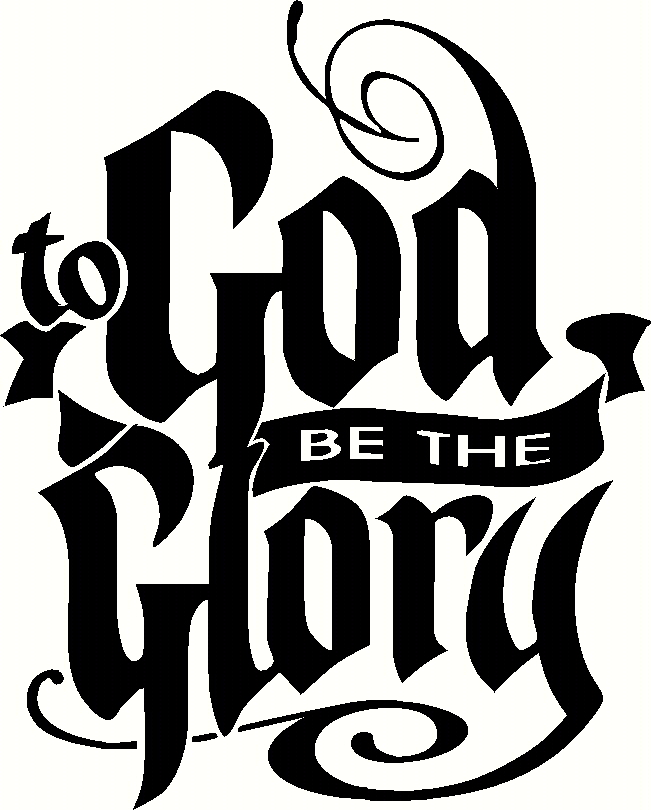 To God Be The Glory Inspirational Vinyl Wall Art