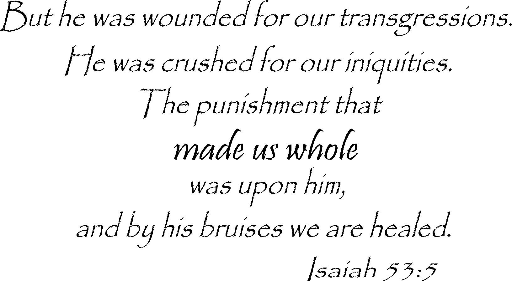 Isaiah 53:5 Inspirational Bible Verses Wall Decals