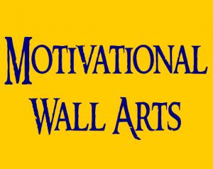 Linnk to Motivational Wall Art Catalog