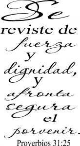 Proverbios 31:25 Sign ~ Spanish Wall Decal