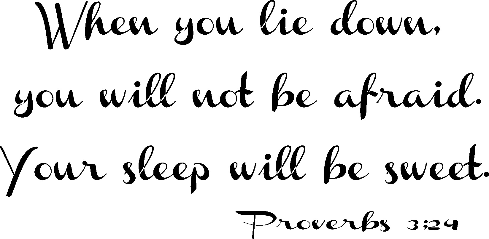 Inspirational Wall Quote ~ Proverbs 3:24