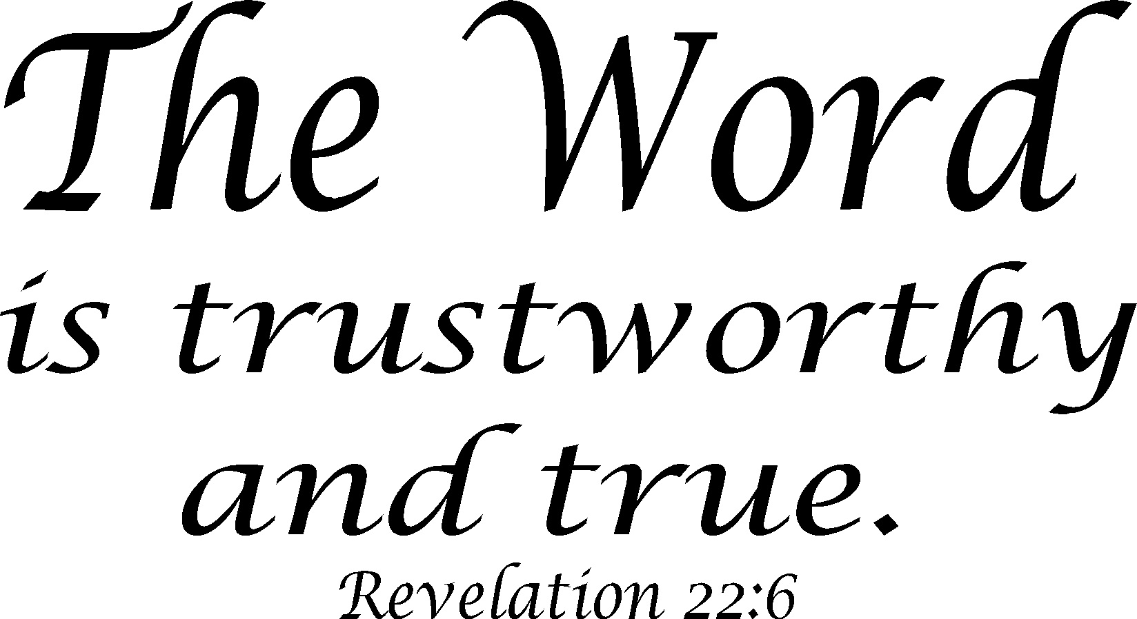 Revelation 22:6 Inspirational Bible Quotes Wall Decal