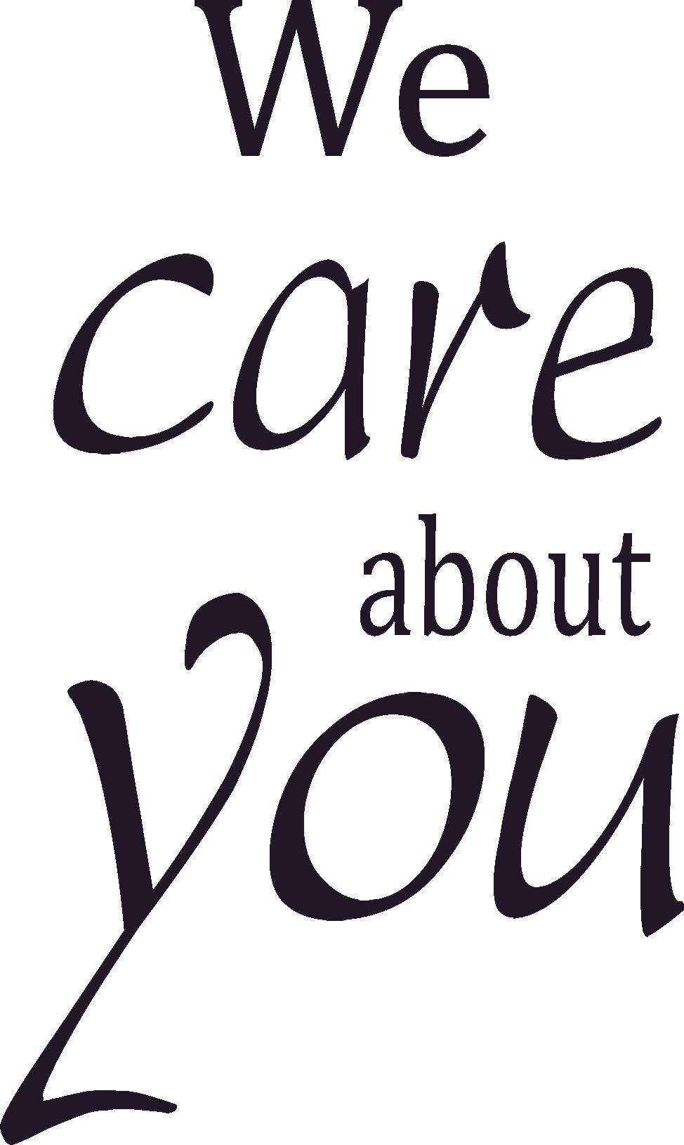 We Care About You Wall Decal