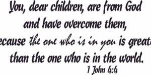 1 John 4:4 V2 ~ Vinyl Wall Decal By Scripture Wall Art