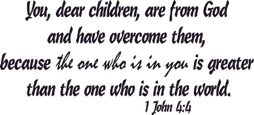 1 John 4:4 Scripture Vinyl Wall Decal