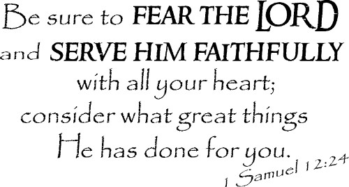 1 Samuel 12:24 Scripture Vinyl Wall Decal
