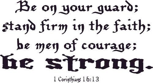 1 Corinthians 16:13 Christian Vinyl Wall Decal
