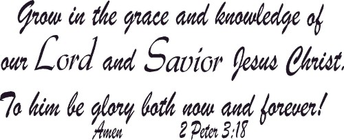 2 Peter 3:18 Christian Wall Decal