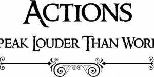 Actions Speak Louder Than Words ~ Vinyl Wall Decal By Scripture Wall Art