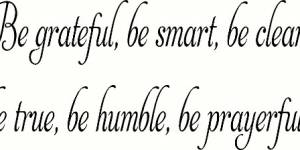 Be Grateful, Be Smart Vinyl Wall Decals By Scripture Wall Art