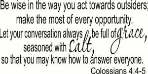 Colossians 4:5-6 Vinyl Wall Decals By Scripture Wall Art