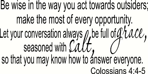 Colossians 4:56 Vinyl Wall Decal for Christians