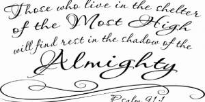 Psalm 91:1 ~ Vinyl Wall Decal By Scripture Wall Art