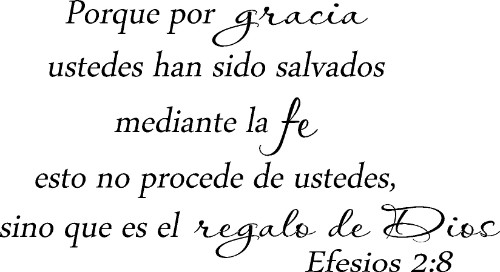 Efesios 2:8 Spanish Inspirational Bible Quote Wall Decal
