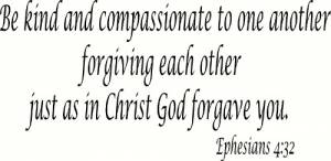 Ephesians 4:32 Vinyl Wall Decals by Scripture Wall Art Image
