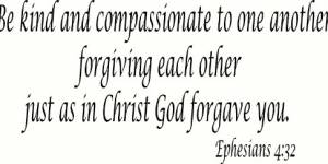 Ephesians 4:32 Vinyl Wall Decals By Scripture Wall Art