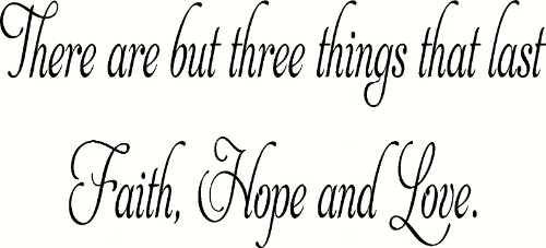 Faith Hope and Love Vinyl Wall Decal Motivational