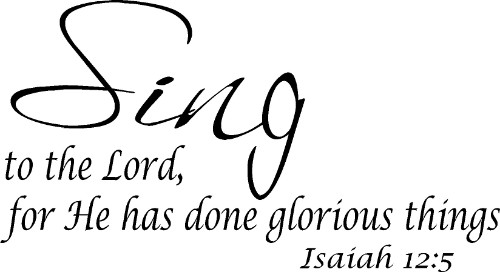 Isaiah 12:5 Christian Vinyl Wall Decal
