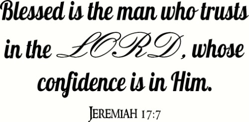 Jeremiah 17:7 Christian Bible Verse Wall Quote
