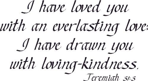 Jeremiah 31:3 Christian Vinyl Wall Decal