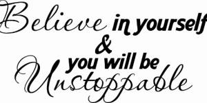 Believe In Yourself Inspirational Wall Quote