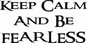 Keep Calm And Be Fearless ~ Vinyl Wall Decal by Scripture Wall Art Image