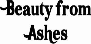 Beauty From Ashes Inspirational Vinyl Wall Decal Image