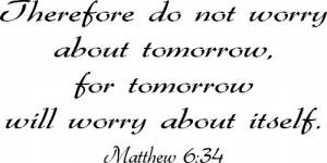 Matthew 6:34 Scripture Vinyl Wall Quote Image
