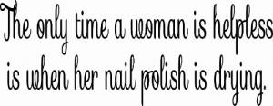 The Only Time A Woman Is Helpless ~ Vinyl Wall Decal by Scripture Wall Art Image