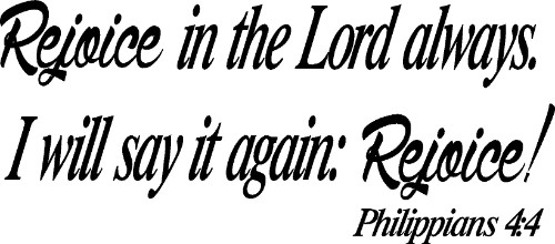Philippians 4:4 Christian Scripture Wall Decal