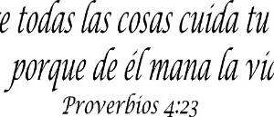 Proverbios 4:23 Spanish Vinyl Wall Decals By Scripture Wall Art