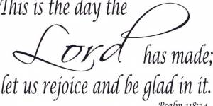 Psalm 118:24 Vinyl Wall Decal By Scripture Wall Art