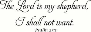 Psalm 23:1 Vinyl Wall Decals by Scripture Wall Art Image