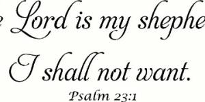 Psalm 23:1 Vinyl Wall Decals By Scripture Wall Art