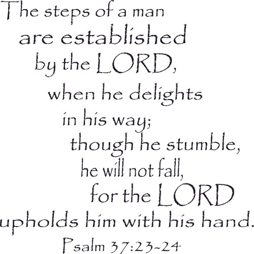 Psalm 37:23-24 Bible Wall Quote