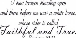 Revelation 19:11 ~ Vinyl Wall Decal By Scripture Wall Art