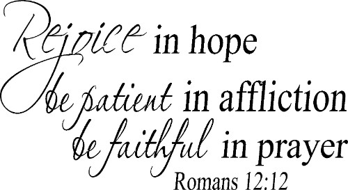 Romans 12:12 Bible Verse Vinyl Wall Decal