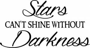 Stars Can't Shine Inspirational Wall Words