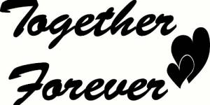 Together Forever Vinyl Wall Decal By Scripture Wall Art