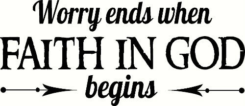 Worry Ends Christian Wall Quote