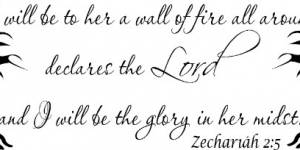 Zechariah 2:5 Vinyl Wall Decals By Scripture Wall Art